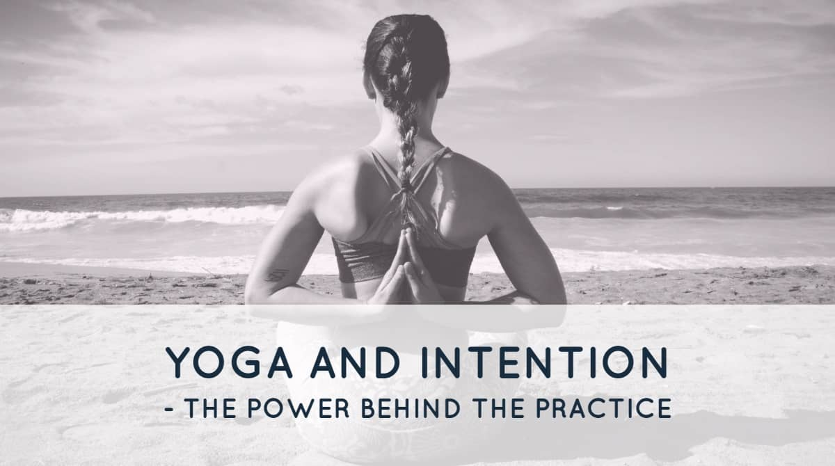 yoga and intention